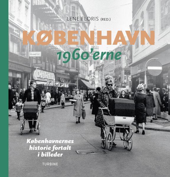Ny fotobog dokumenterer livet i 1960'ernes København