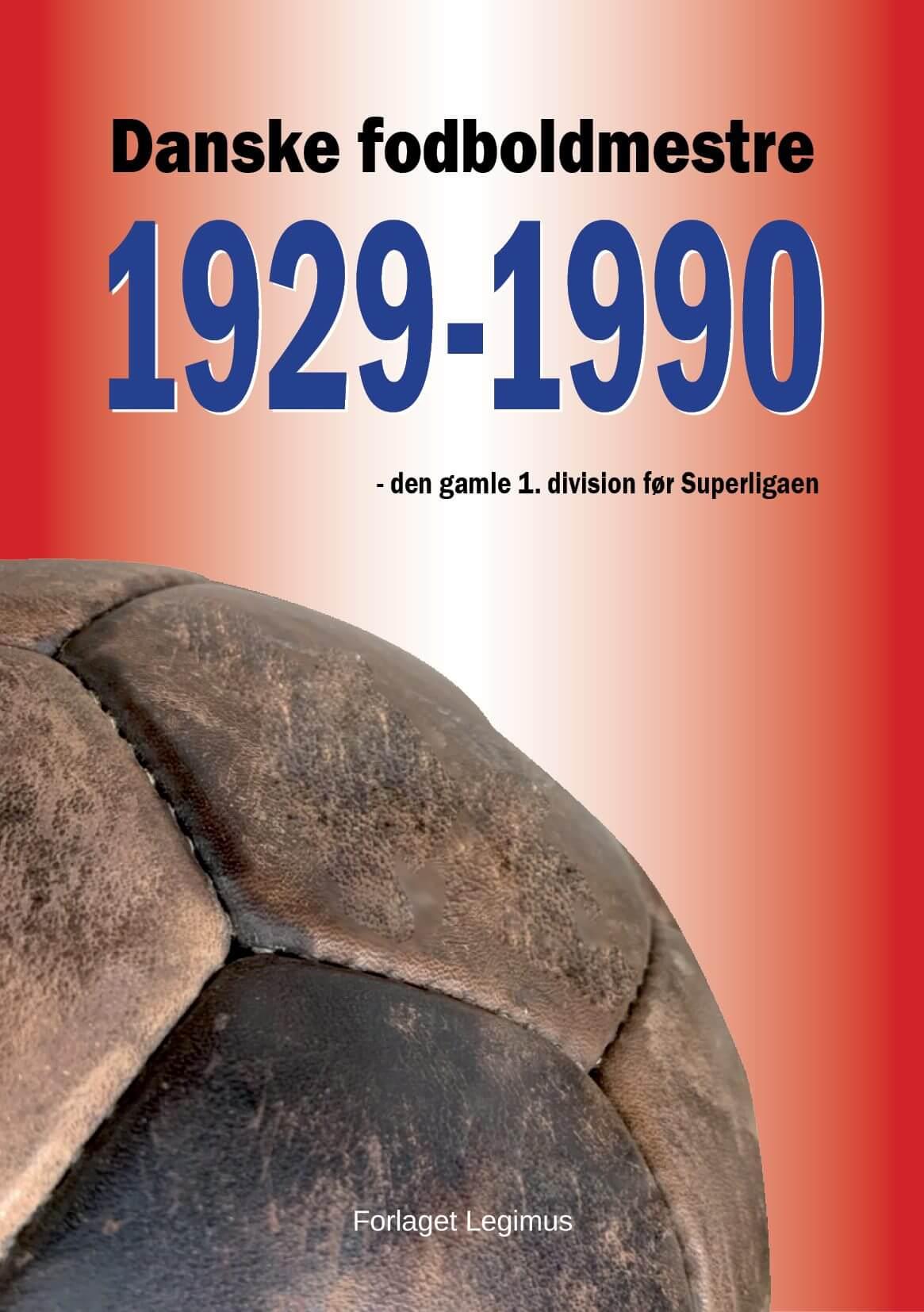 Ny bog går bag om den gamle 1. division i fodbold
