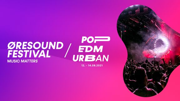 ØreSound Festival med nyt setup til 2021